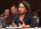 Secretary Rice testifies before the Senate Foreign Relations Committee on the the U.S.-India Civil Nuclear Cooperation Agreement [� AP/WWP]