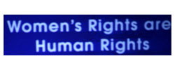 Women's Rights are Human Rights banner ,AP,; Women's Justice