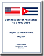 Report to the President: Commission for Assistance to a Free Cuba