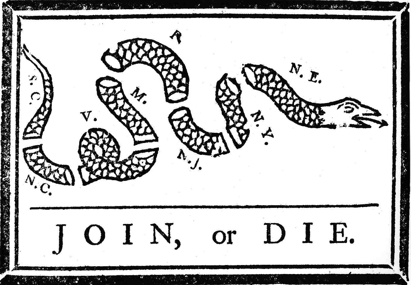 This Cartoon originally appeared in Franklin's Pennsylvania Gazette in 1754,  but was reprinted throughout the colonies. (Image courtesy Library of  Congress, ...