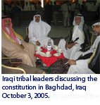 Iraqi tribal leaders discussing the constitution in Baghdad, Iraq October 3, 2005.