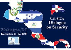 Date: 12/17/2008 Description: Logo: U.S.-SICA Dialogue on Security, Washington, DC December 11-12, 2008. State Dept Photo